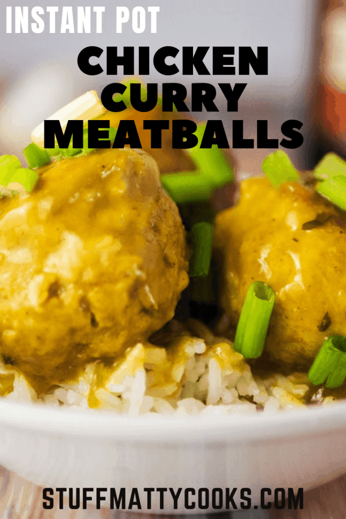Instant Pot Chicken Curry Meatballs are a combo of two favorites. Meatballs and chicken curry.