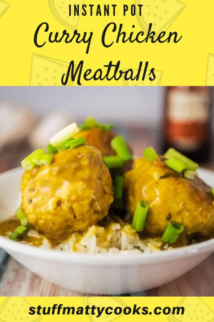 Instant Pot Meatballs made from ground chicken. Savory Chicken Curry Flavor
