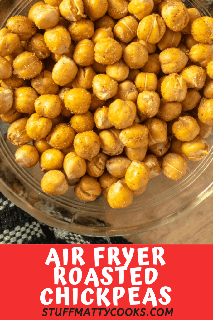 Roasted Air Fryer Chickpeas Pinterest Pin