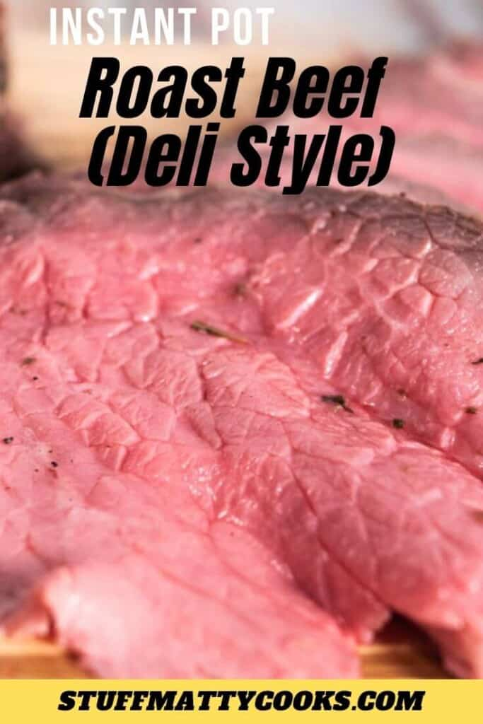 Instant Pot Roast Beef Deli Style Pin